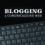 BLOGGING e COMUNICAZIONE WEB